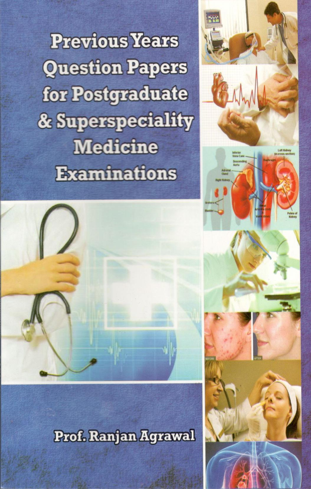 Previous Years Question Papers for Postgraduate & Superspeciality